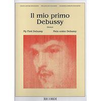 Immagine di IL MIO PRIMO DEBUSSY - ED. RICORDI