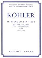 Picture of KOHLER - IL PICCOLO PIANISTA OP. 189 - ED. CURCI