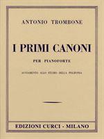 Picture of A. TROMBONE - I PRIMI CANONI - ED. CURCI