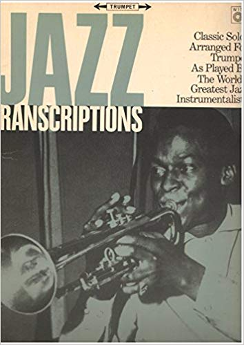 Jazz Transcriptions for the Trumpet