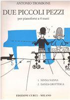 Picture of Due piccoli pezzi per pianoforte - A. Trombone - Curci